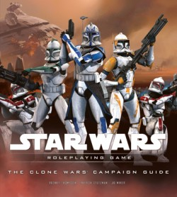 """Star Wars: Clone Wars Campaign Guide"" by Wizards of the Coast/Hasbro"