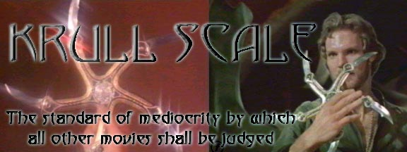 KrullScale.com - Krull: The Standard of Mediocrity by Which All Other Movies SHALL be Judged!